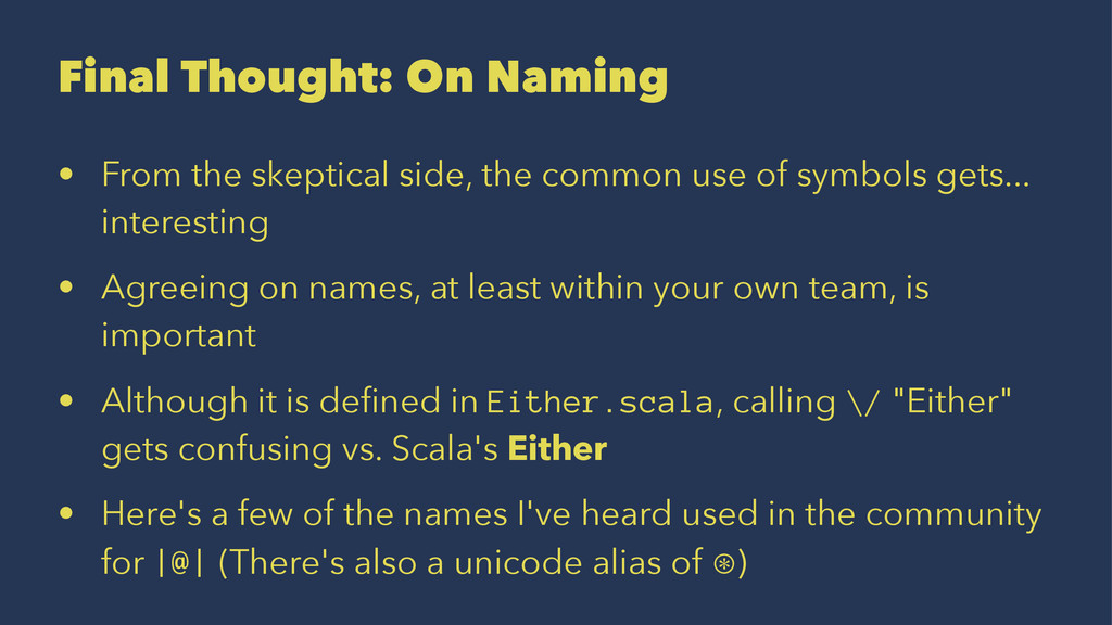 Final Thought: On Naming • From the skeptical s...
