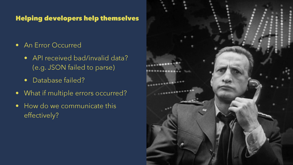 Helping developers help themselves • An Error O...