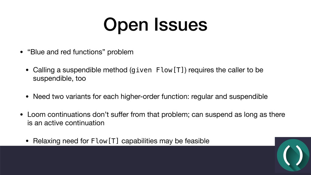"""Open Issues • """"Blue and red functions"""" problem ..."""