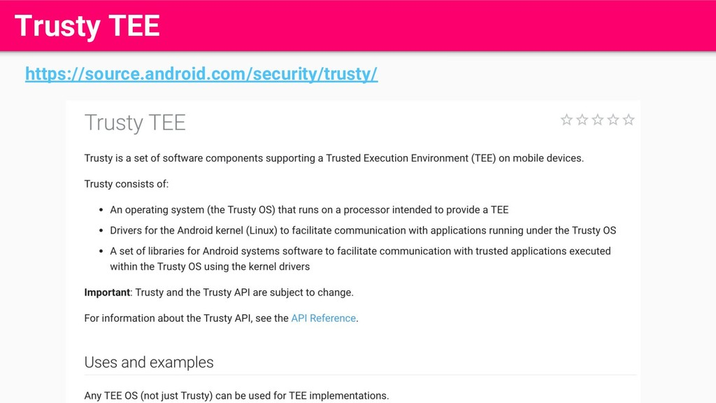 Trusty TEE https://source.android.com/security/...