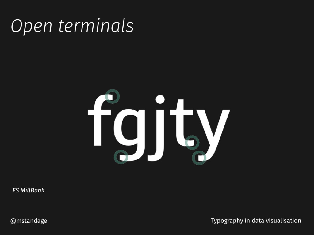 Open terminals @mstandage Typography in data vi...