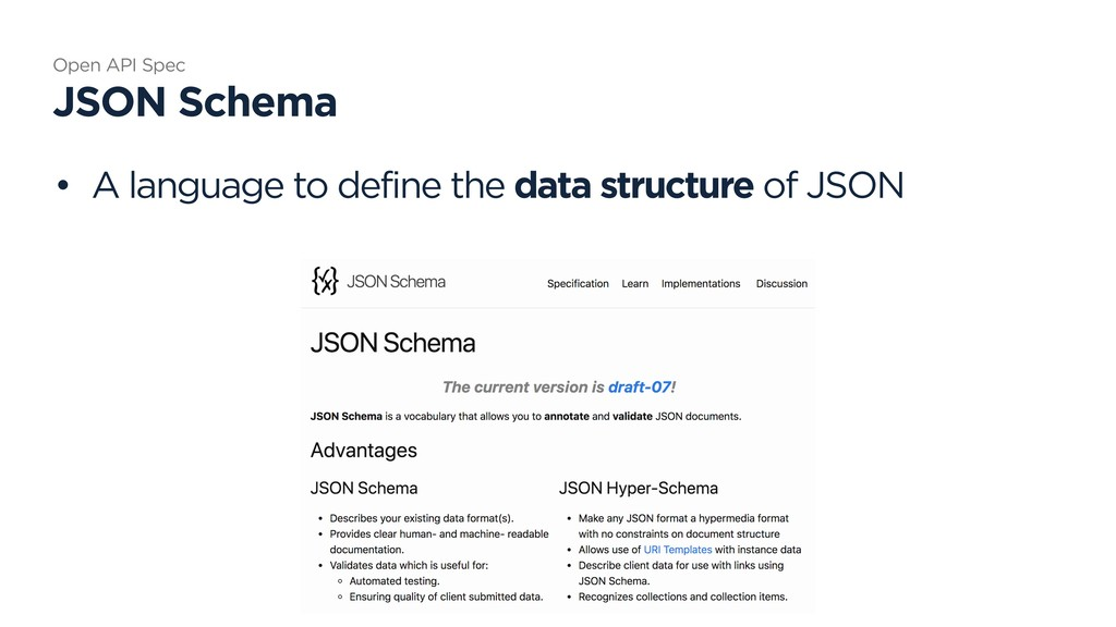 • A language to define the data structure of JS...