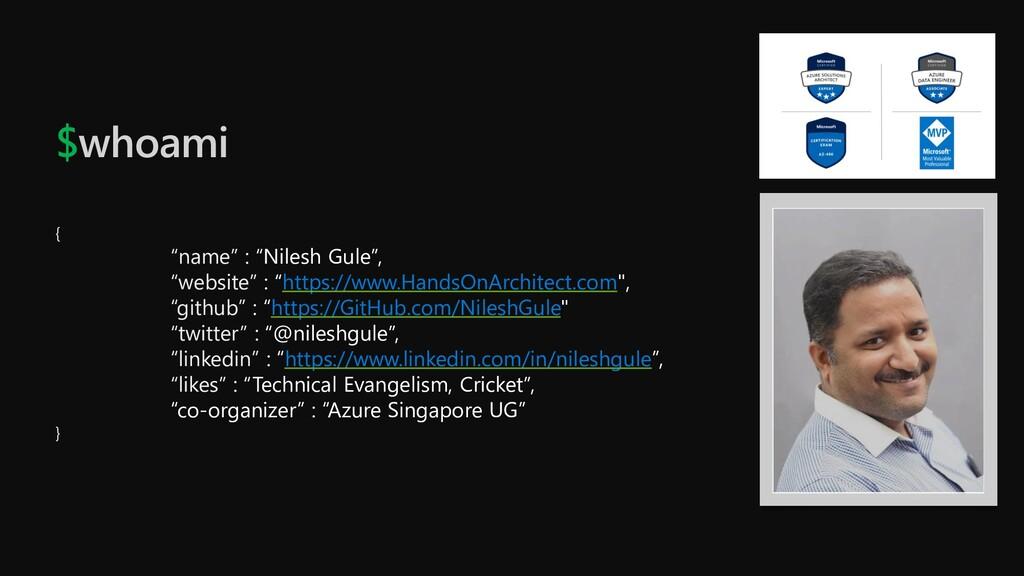 """$whoami { """"name"""" : """"Nilesh Gule"""", """"website"""" : """"..."""