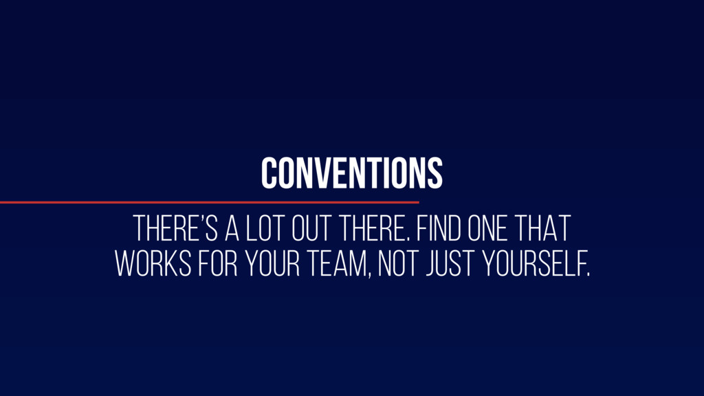 CONVENTIONS THERE's A LOT OUT THERE. FIND ONE T...