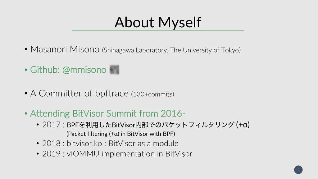 2 About Myself • Masanori Misono (Shinagawa Lab...