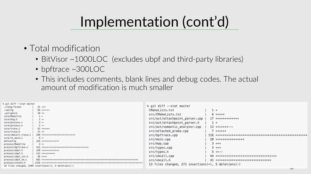 30 Implementation (cont'd) • Total modification...
