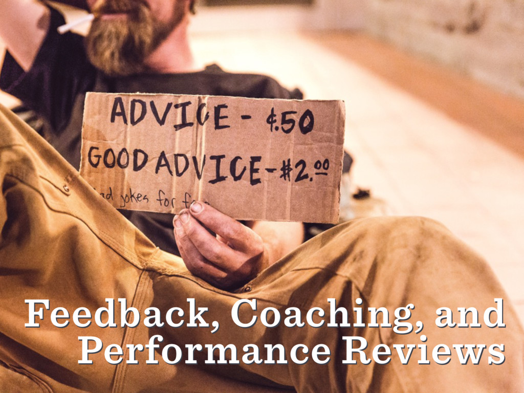 Feedback, Coaching, and Performance Reviews Fee...