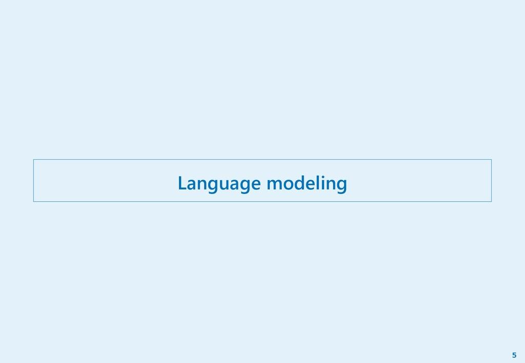 Language modeling 5
