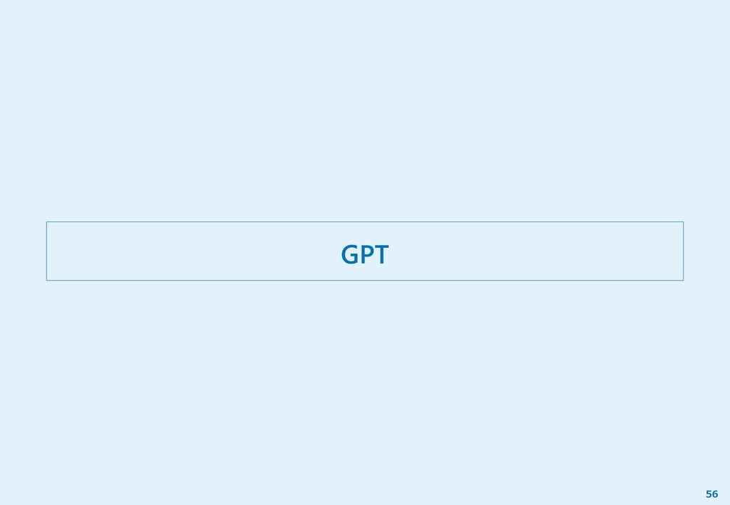 GPT 56