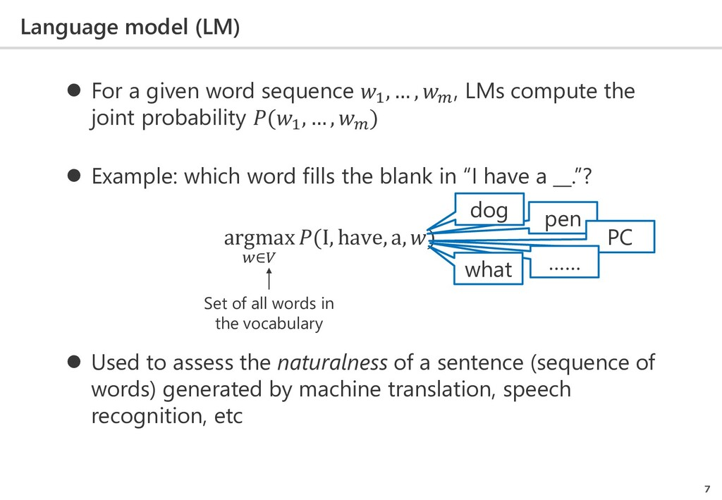 Language model (LM) 7  For a given word sequen...
