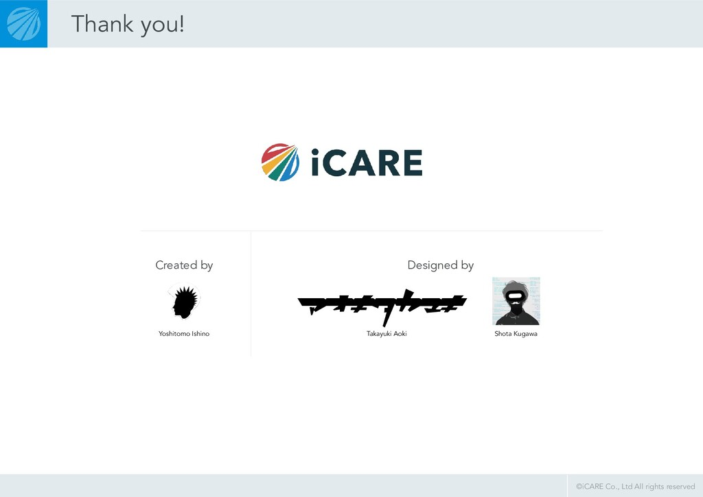 ©iCARE Co., Ltd All rights reserved Designed by...