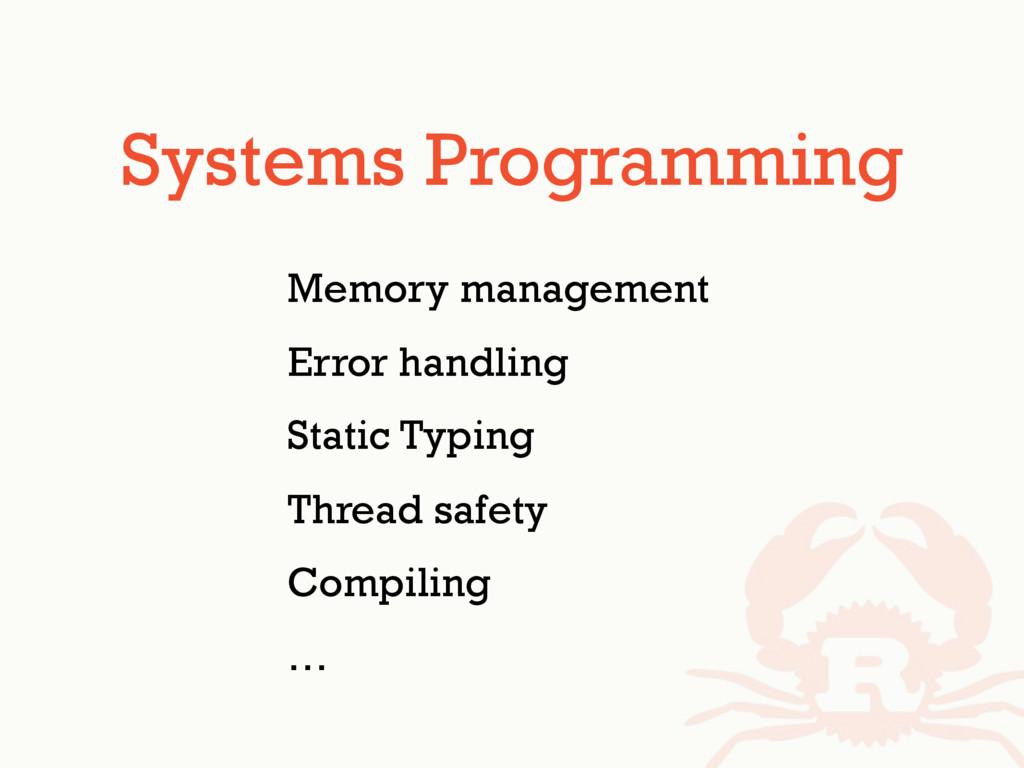 Systems Programming Memory management Error han...