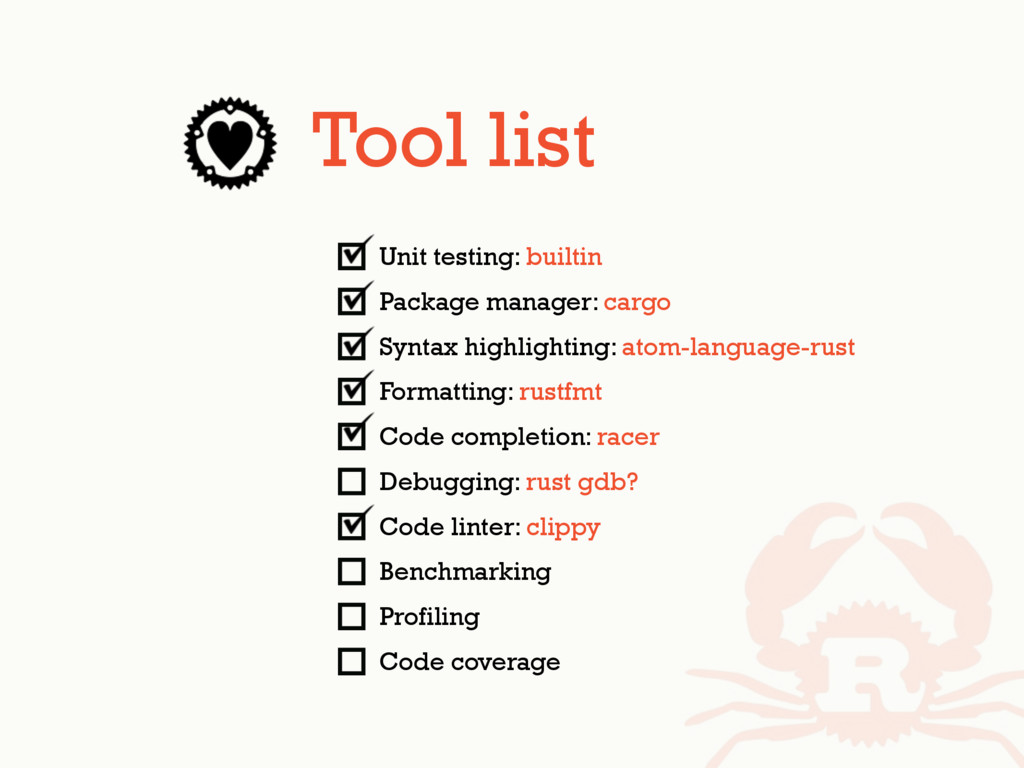 Unit testing: builtin Package manager: cargo Sy...