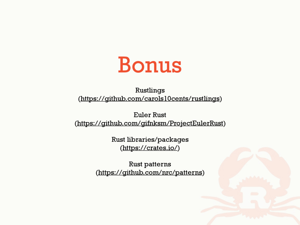 Bonus Rustlings (https://github.com/carols10cen...