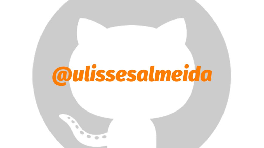 @ulissesalmeida