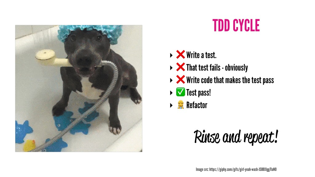 TDD CYCLE ‣ ❌ Write a test. ‣ ❌ That test fails...