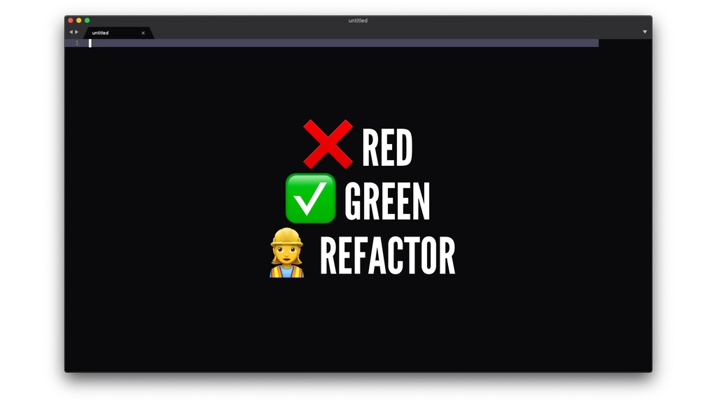 ❌ RED ✅ GREEN ! REFACTOR