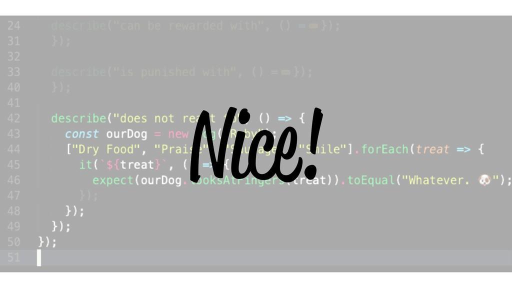 Nice!