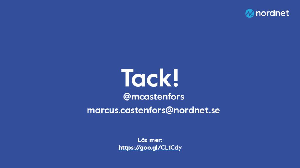 Tack! @mcastenfors marcus.castenfors@nordnet.se...