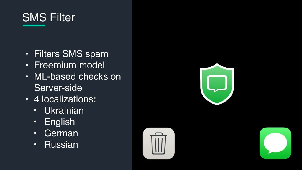 • Filters SMS spam • Freemium model • ML-based ...
