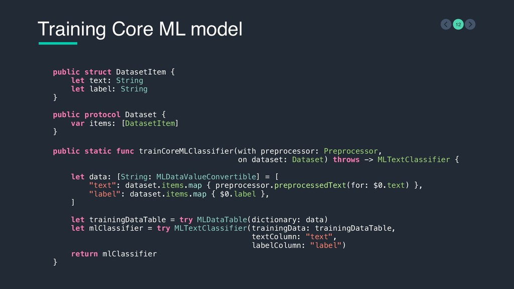 Training Core ML model 12 public struct Dataset...