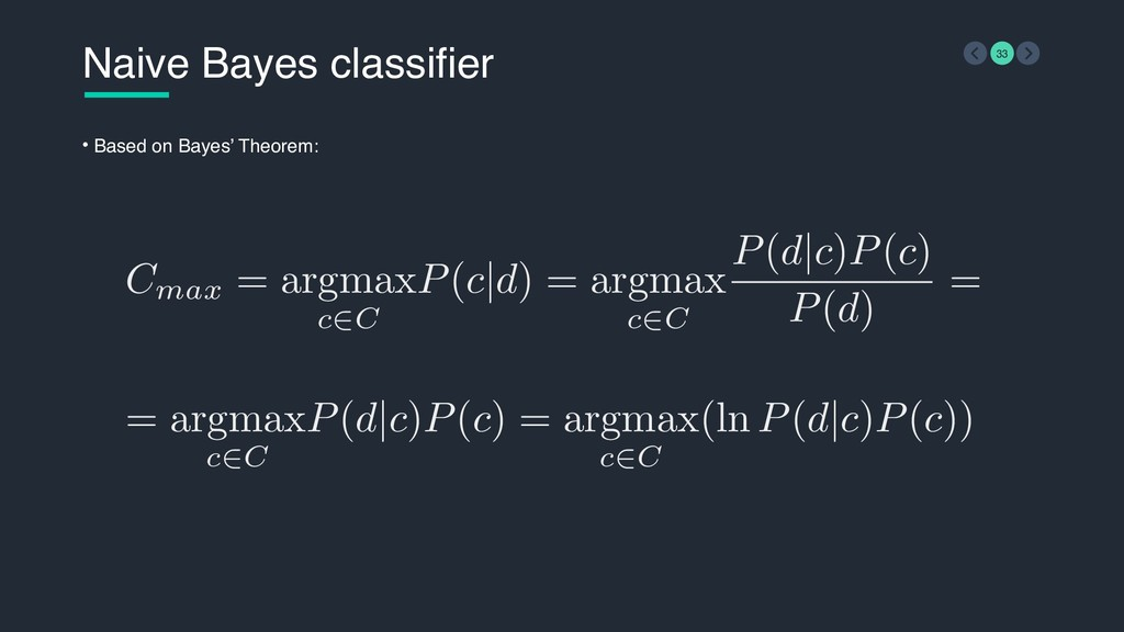 = argmax c∈C P(d|c)P(c) = argmax c∈C (ln P(d|c)...