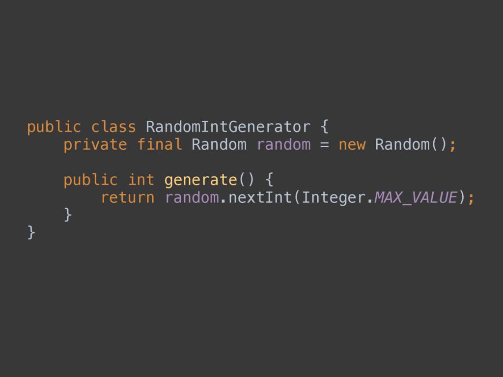 public class RandomIntGenerator { private fina...