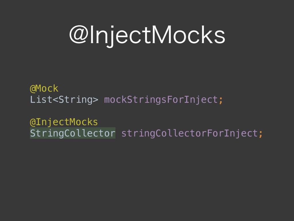 !*OKFDU.PDLT @Mock List<String> mockStringsFor...