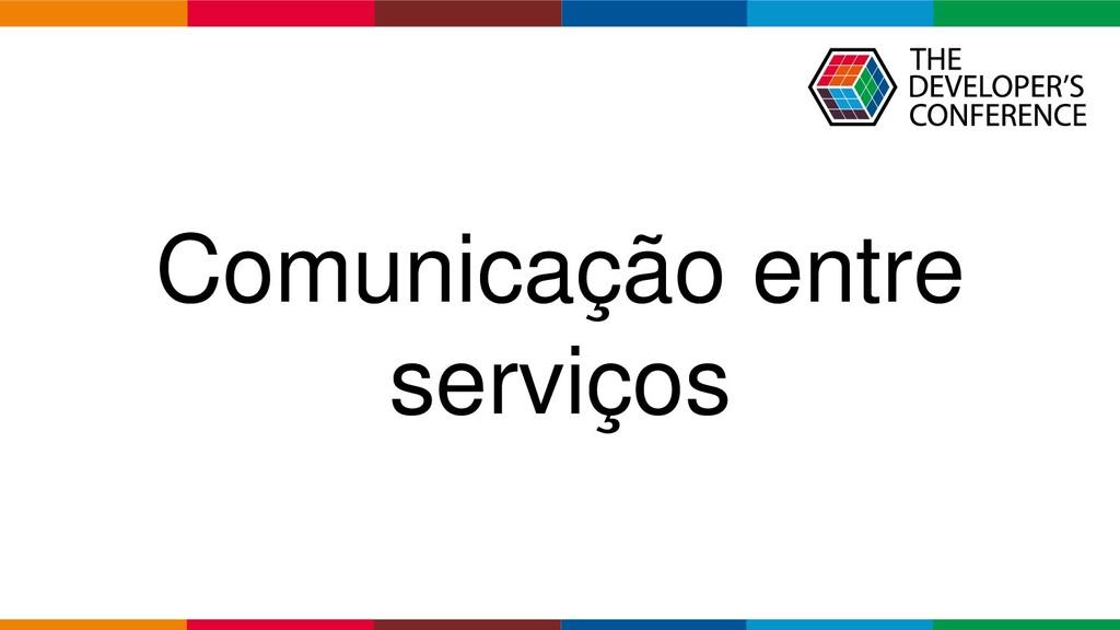 Globalcode – Open4education Comunicação entre s...