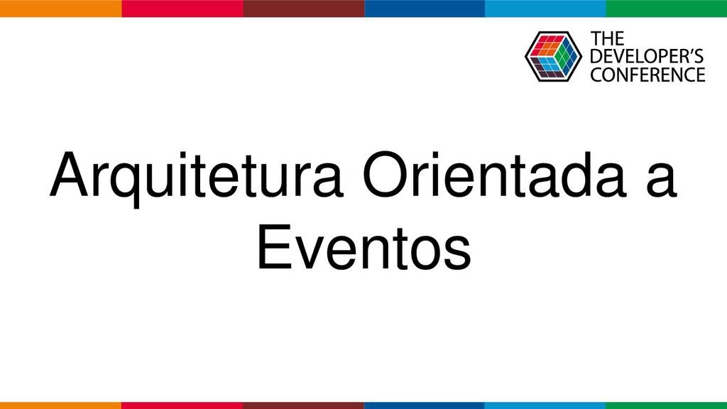 Globalcode – Open4education Arquitetura Orienta...