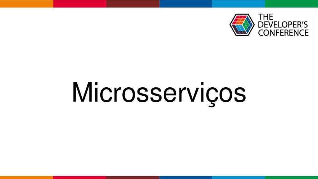 Globalcode – Open4education Microsserviços
