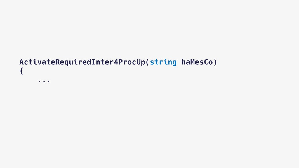 ActivateRequiredInter4ProcUp(string haMesCo) {...