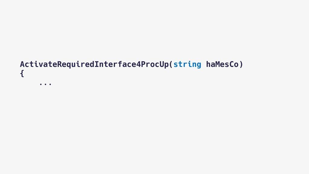 ActivateRequiredInterface4ProcUp(string haMesCo...