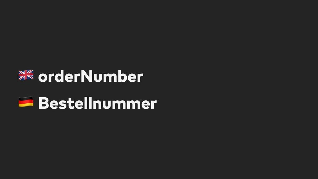 """! orderNumber """" Bestellnummer"""