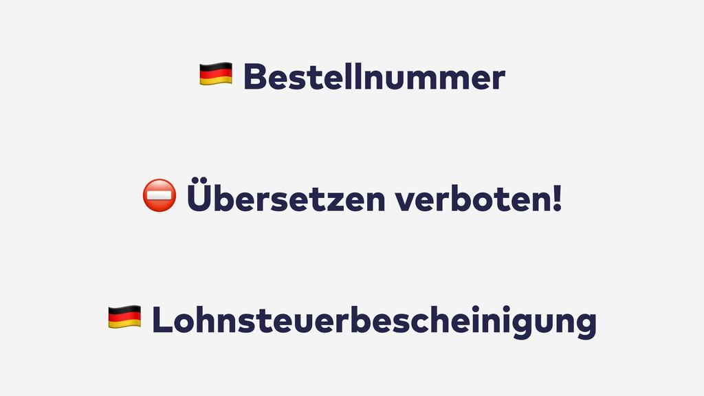 """⛔ Übersetzen verboten! """" Bestellnummer """" Lohnst..."""