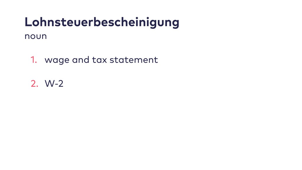 Lohnsteuerbescheinigung noun 1. wage and tax st...