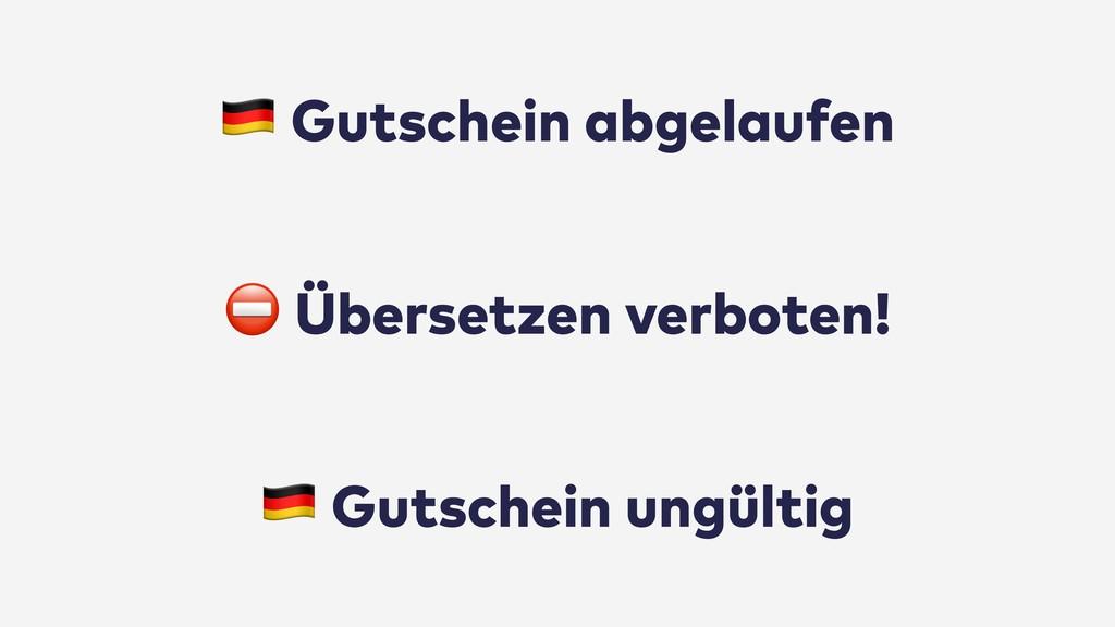 """⛔ Übersetzen verboten! """" Gutschein abgelaufen """"..."""