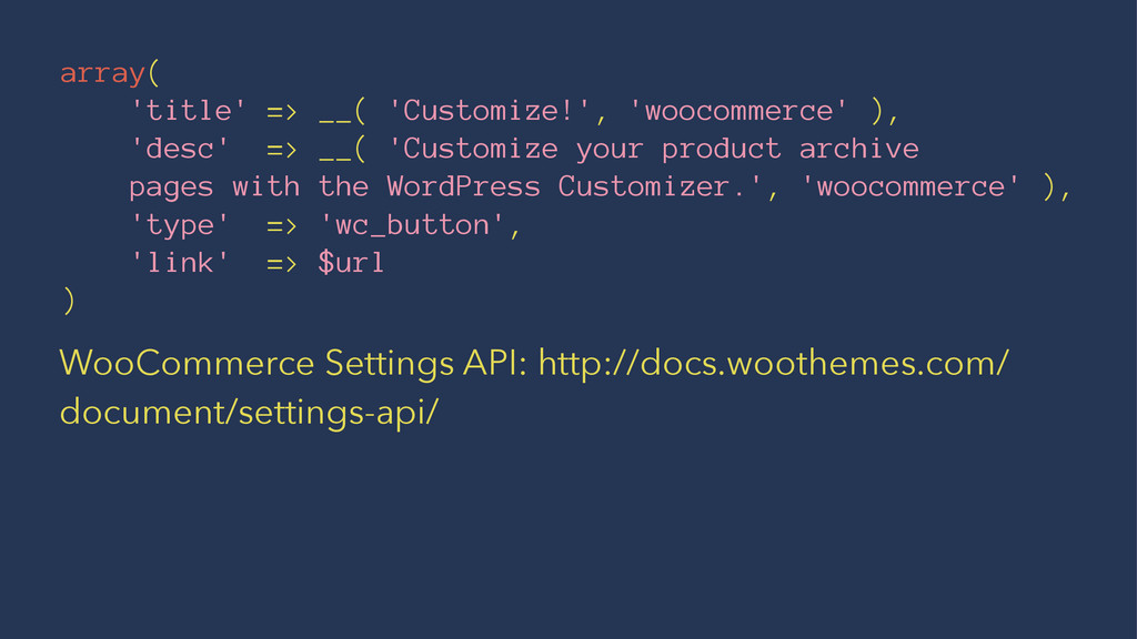 array( 'title' => __( 'Customize!', 'woocommerc...