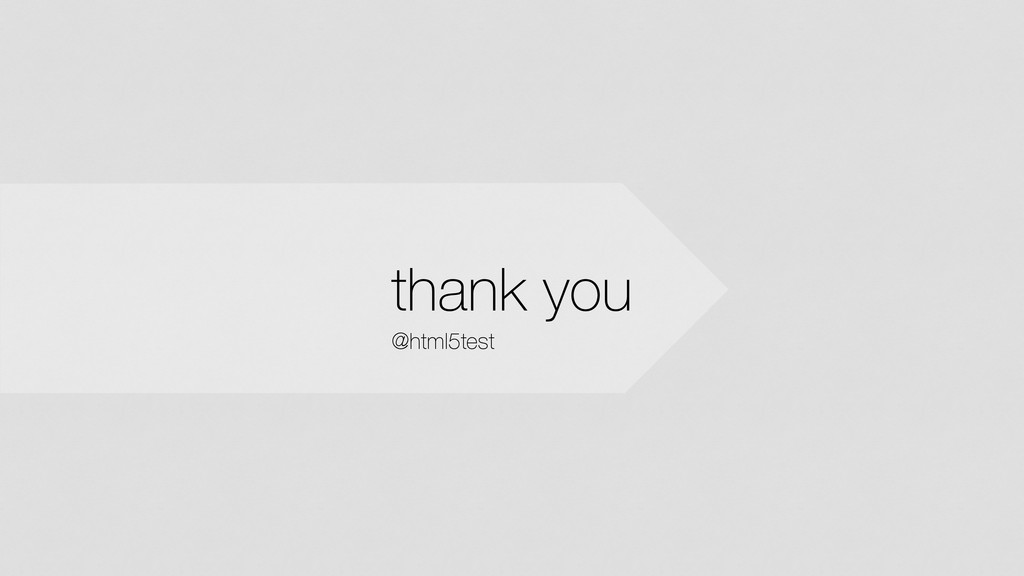 thank you @html5test