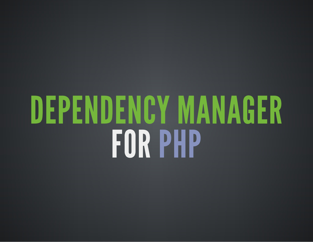 DEPENDENCY MANAGER FOR PHP