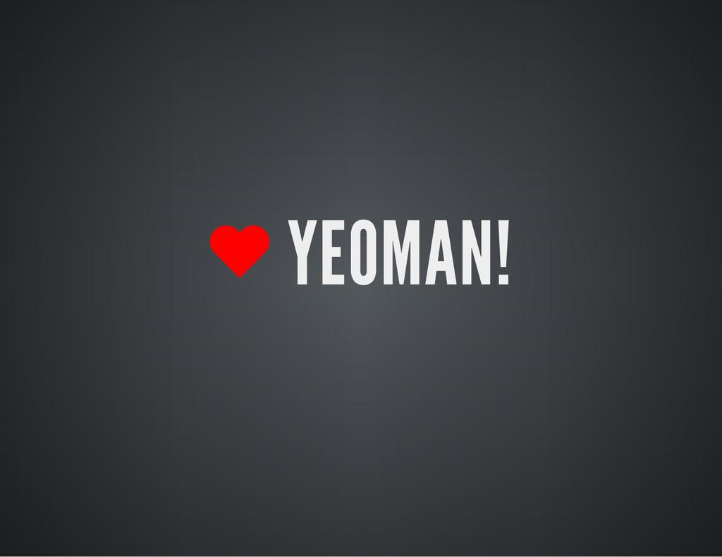 YEOMAN!