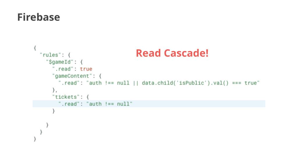 Firebase Read Cascade!