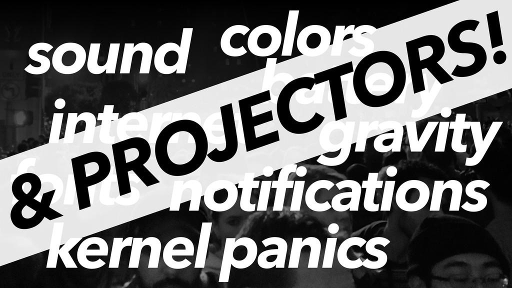 sound kernel panics internet gravity fonts colo...