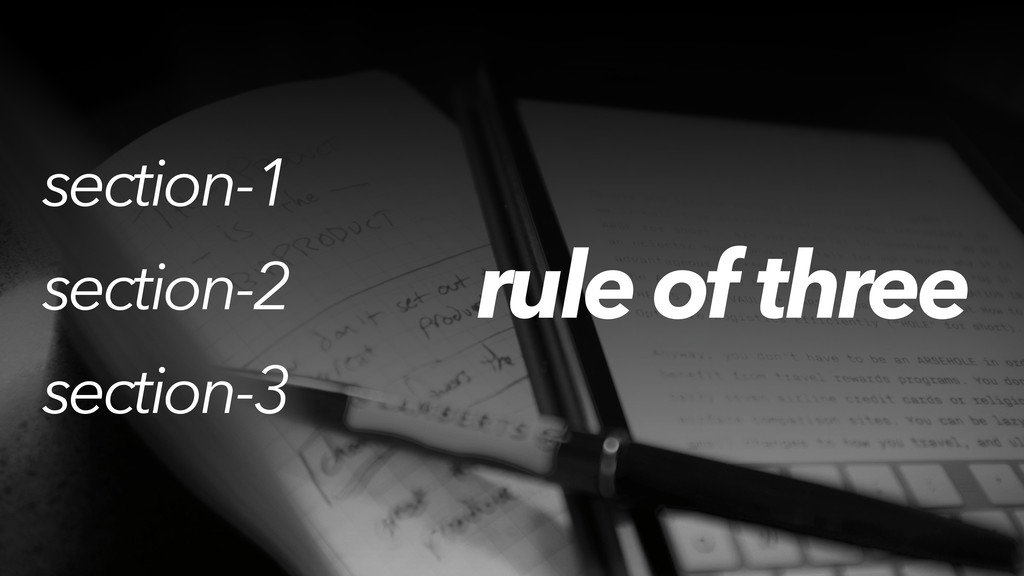 rule of three section-1 section-2 section-3