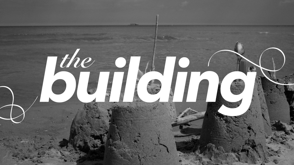 building the