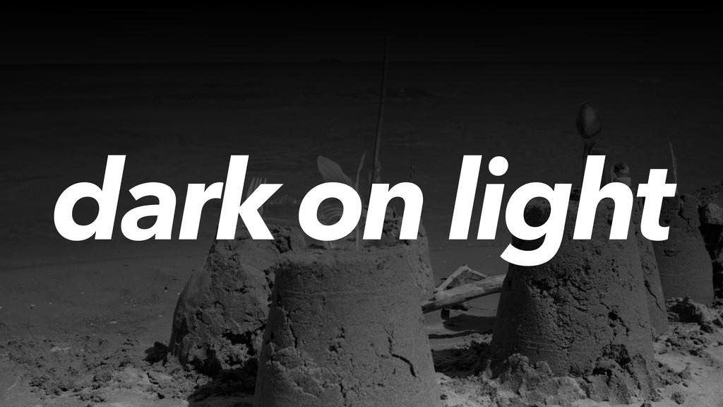 dark on light