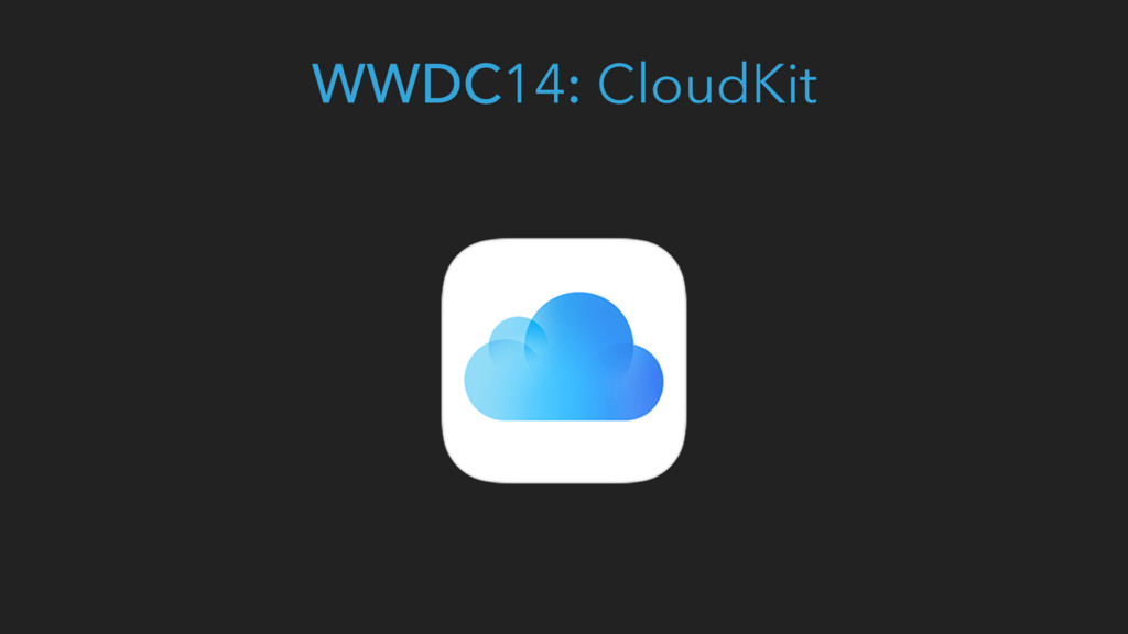 WWDC14: CloudKit