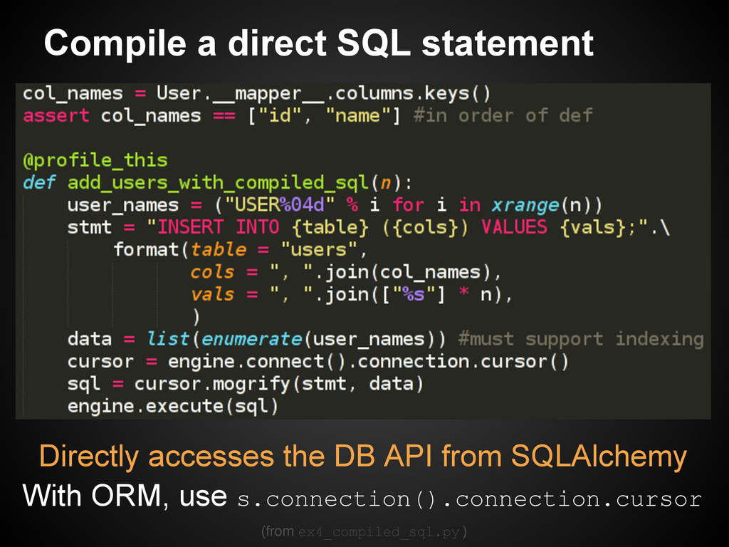 Compile a direct SQL statement Directly accesse...