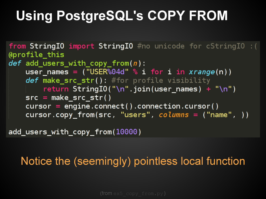 Notice the (seemingly) pointless local function...