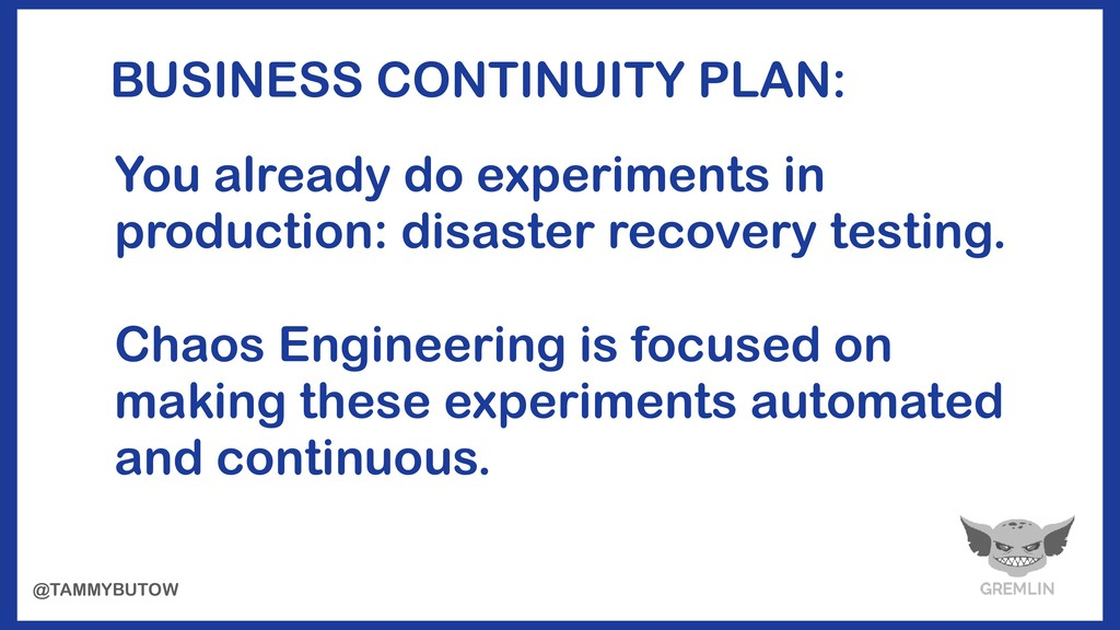 BUSINESS CONTINUITY PLAN: You already do experi...